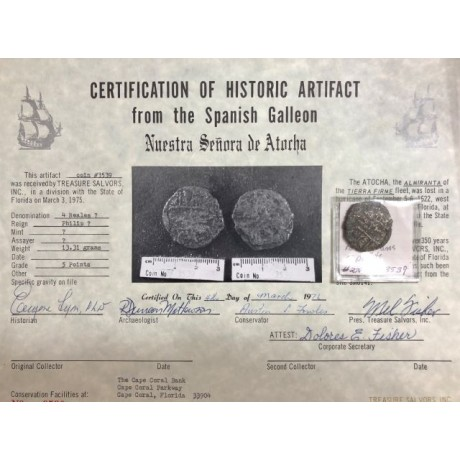 Extremely Rare 1st Division Atocha Four Reale. 1975 with Five Signature Certificate, Coin # 3539