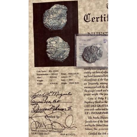 Atocha Four Reale Grade Four. Original Atocha Marine Archaeologist and Conservator James Sinclair's Signature on Certificate. COA # 85A-120426