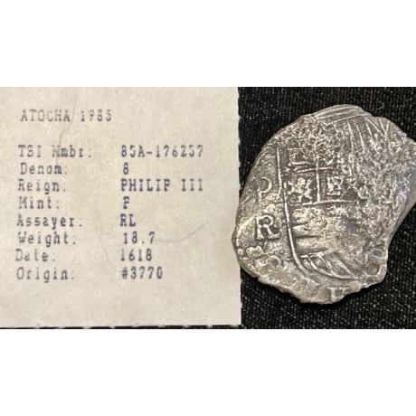 Very Rare Atocha Eight Reale grade 3 Fully Dated 1618. COA # 85A-176257