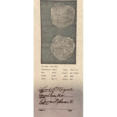 Atocha Grade One Eight Reale with Original Certificate as issued. COA # 85A-210772
